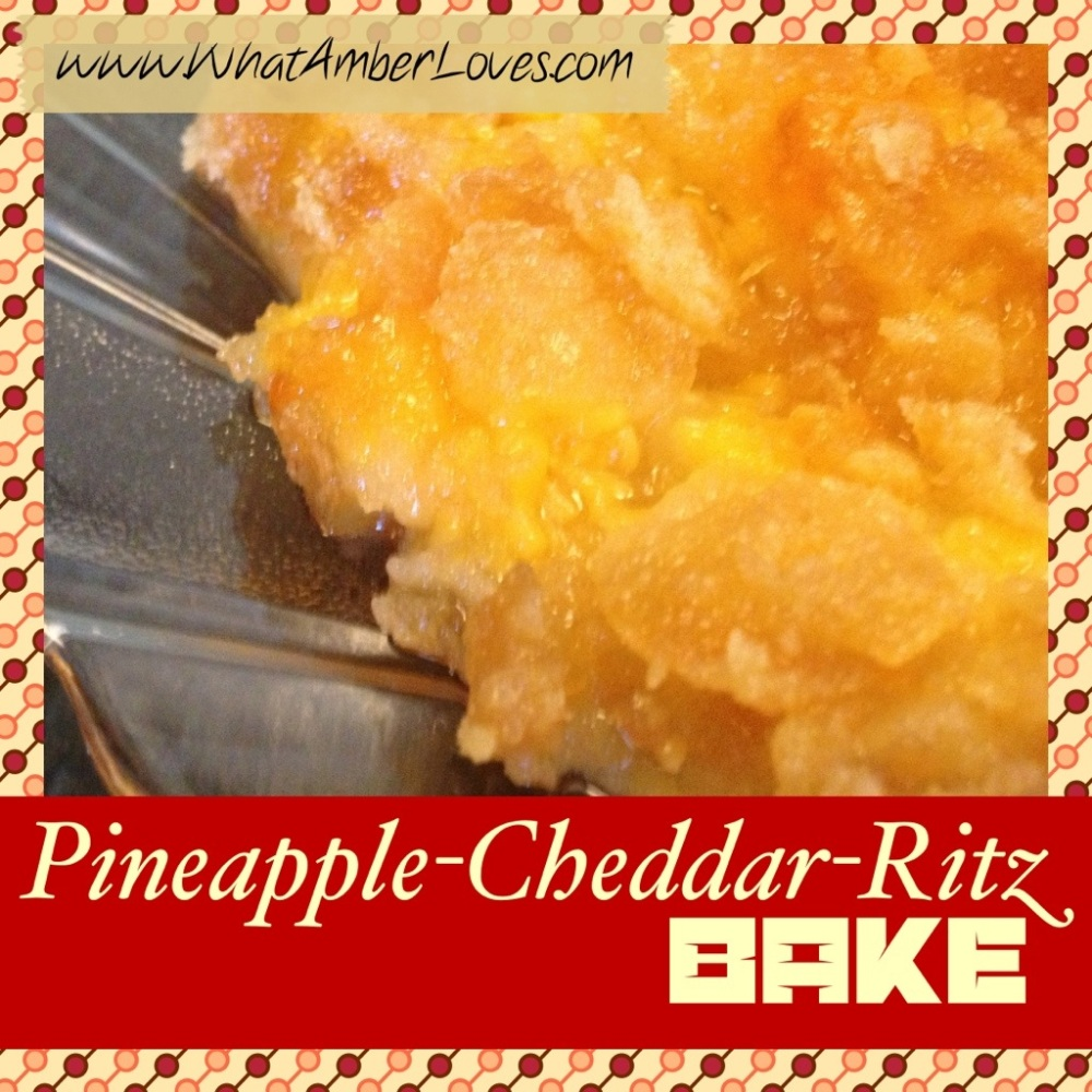 Pineapple~Cheddar~Ritz Bake!